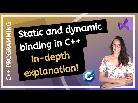 Static and Dynamic binding in C++ with Examples (Early and Late binding)