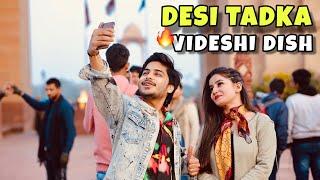 Desi Tadka Videshi Dish | Fall in Love With Delhi Girl | This is sumesh