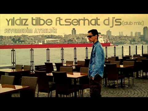 Yıldız Tilbe ft.Serhat dj's | Sevemedim ayrılığı (club mix)
