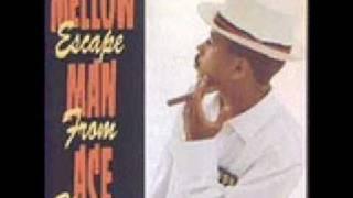Mellow Man Ace ~ Mas Pingon