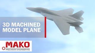 3D Machined F15 Fighter Jet Plane Model | Mako Precision Engineering