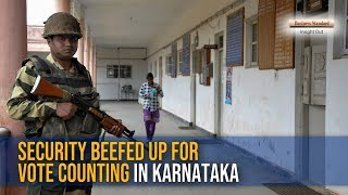 Security beefed up for vote counting in Karnataka