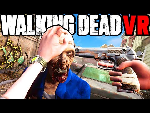 The Official Walking Dead VR Game BLEW MY MIND! (Part 1)