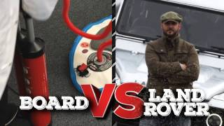 Test 5: Board Vs Land Rover
