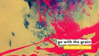 GO WITH THE GRAIN | Steve Gudrie