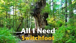 Switchfoot - All I Need (HD)