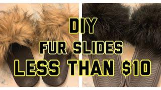 DIY Fur Slides For LESS Than $10