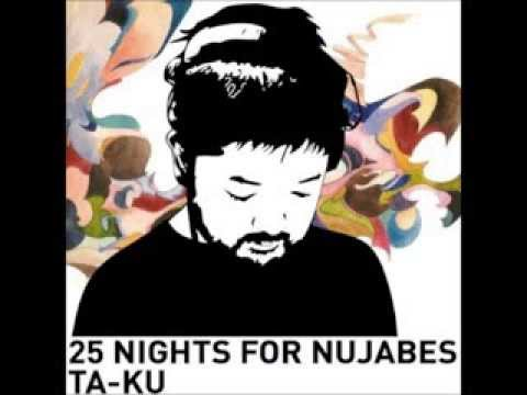 Ta-Ku - 25 Nights For Nujabes (FULL ALBUM)