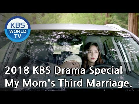 My Mom's Third Marriage | 엄마의 세번째 결혼  [2018 KBS Drama Specia