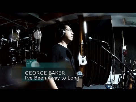 George Baker - I've Been Away Too Long (Cover Version)