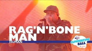 Download Rag'N'Bone Man - 'Human' (Live At Capital's Summertime Ball 2017)