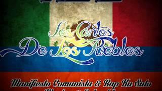 los cantos de los pueblos manifiesto comunista rap ku suto   mx col