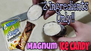 Magnum Ice Candy | 2 Ingredients pero Sulit sa sarap | My Katechen