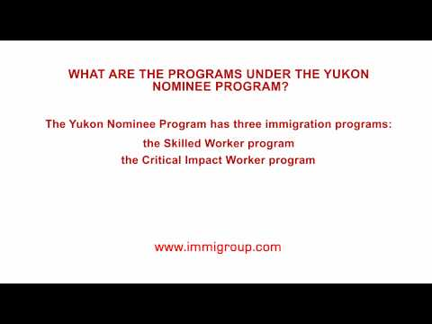What are the programs under the Yukon Nominee Program?