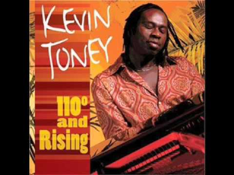 """KEVIN TONEY """"just Like The First Time"""""""