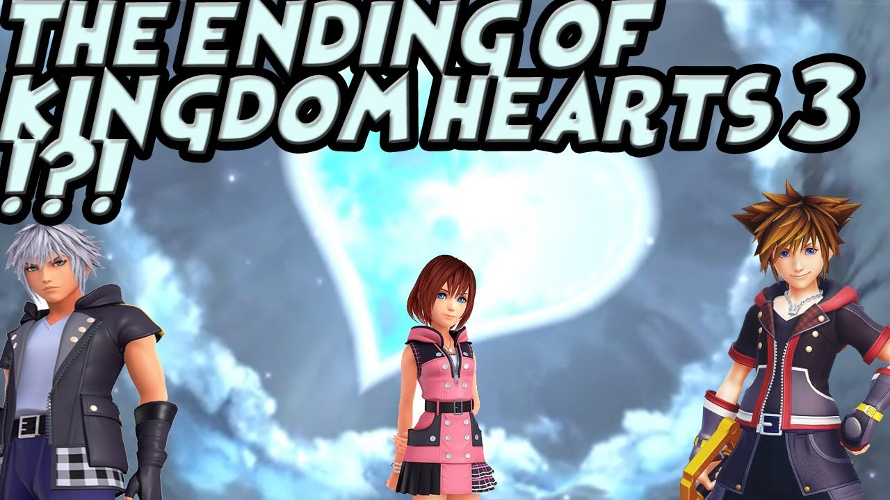 KINGDOM HEARTS 3 CONCLUSION WILL BE HARD TO ACCEPT AND WILL NEED TO BRACE  YOURSELF !?!