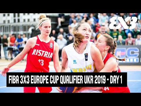 Re-Live - FIBA 3x3 Europe Cup Qualifier Ukraine 2019 - Day 1 - Kyiv, Ukraine