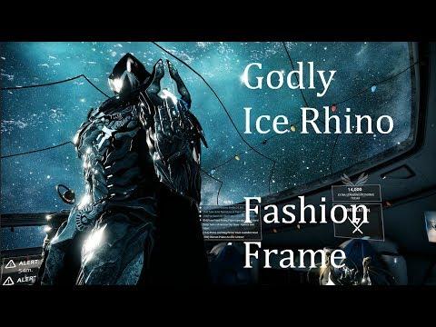Warframe: Godly Ice Rhino (Fashion frame) - YouTube