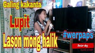 9 years old Girl maraming napabilib sa pagkanta ng Lason mong halik panoorin niu.
