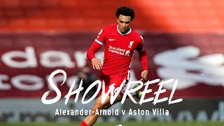 Showreel: Trent Alexander-Arnold's match winning display | Liverpool vs Aston Villa