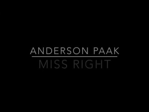 Anderson Paak - Miss Right (Lyrics On Screen)