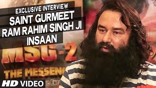 Exclusive: Saint Gurmeet Ram Rahim Singh Ji Insaan Interview | MSG-2 The Messenger | T-Series