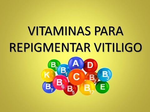 Vitaminas para repigmentar vitiligo