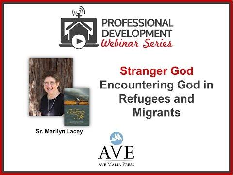 Stranger God: Encountering God in Refugees and Migrants