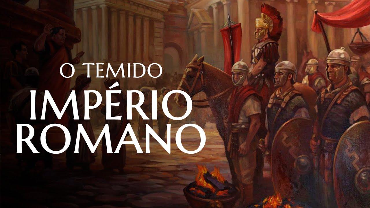 A HISTÓRIA DO TEMIDO IMPÉRIO ROMANO!