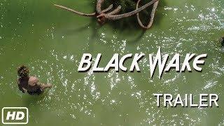 Black Wake Movie (2018) Official Trailer