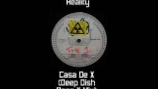 Elastic Reality - Casa De X (Deep Dish Does X Mix)