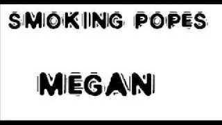 Скачать Smoking Popes Megan