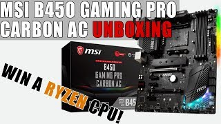 MSI B450 Gaming Pro Carbon AC Unboxing & Overview
