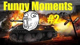 World of Tanks - Funny Moments #2
