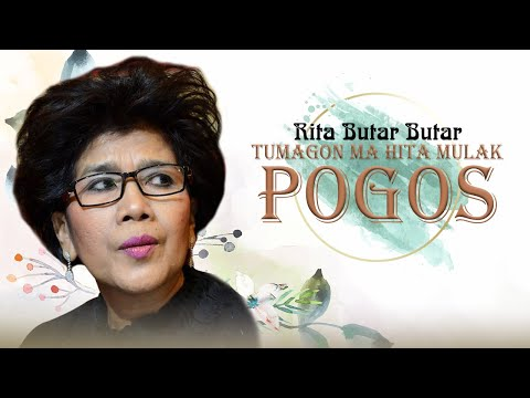 Rita Butar Butar - Tumagon Ma Hita Mulak Pogos