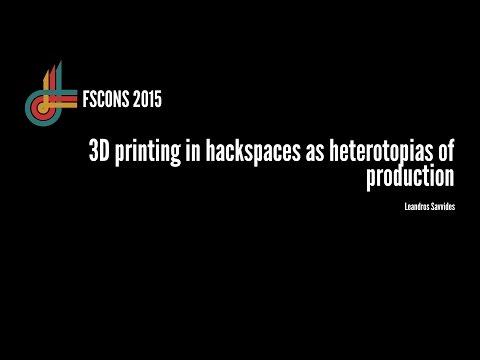 3D printing in hackspaces as heterotopias of production