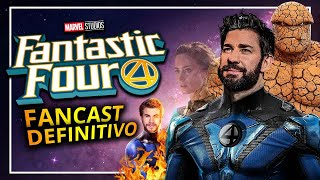 FAN CAST DEFINITIVO! Los 4 FANTÁSTICOS del UCM