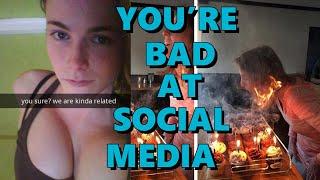 You're Bad at Social Media!! #95 thumbnail