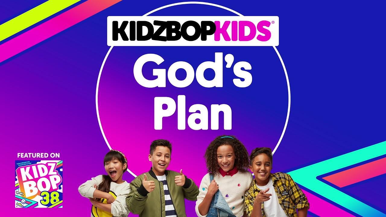 KIDZ BOP Kids - God's Plan (Pseudo Video) [KIDZ BOP 38 ...