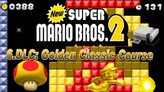 New Super Mario Bros. 2 - New Super Mario Bros. 2 Coin Rush Mode 6. DLC Gold Classics Course