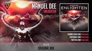 Manuel Dee - Enlighten (Original Mix) - Official Preview (TRI072) Tri Records