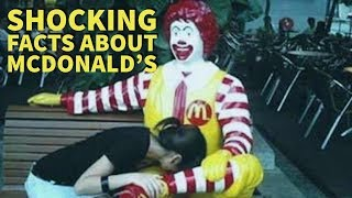 10 Most Shocking Facts About McDonald