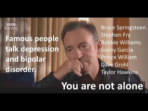 """""""You are not alone""""  Famous people talk about depression and bipolar disorder."""