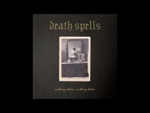 Death Spells - Diluted [Audio]