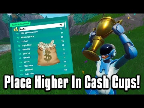 How You Can Place Higher In Cash Cups & Tournaments! - Fortnite Battle Royale