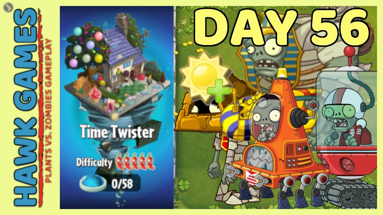 Plants vs Zombies 2 Time Twister World Day 56 [Collect 5500 Sun]