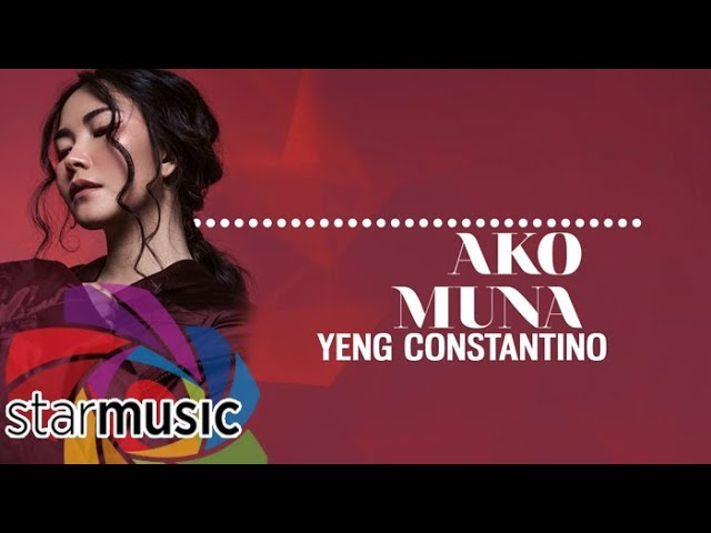 yeng-constantino-ako-muna-official-lyric-video-abs-cbn-starmusic