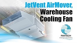 JetVent AirMover – Warehouse Cooling Fan