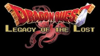 Dragon Quest: Legacy of the Lost - 69