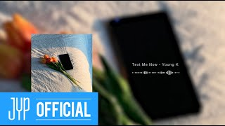 "Young K - ""Text Me Now"" Official Audio"